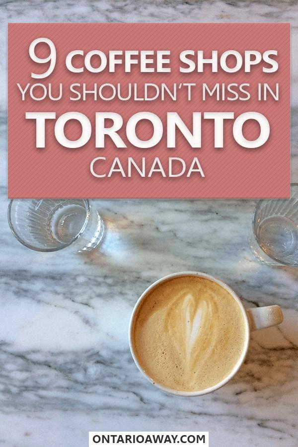 Coffee Shops in Toronto Canada