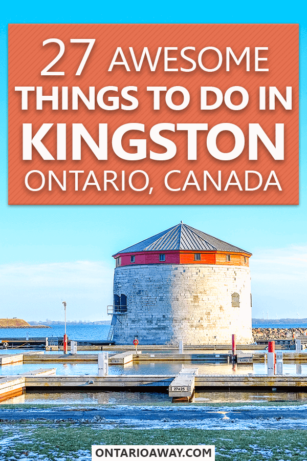 Things to do in Kingston Ontario Canada