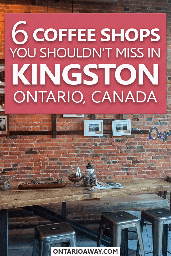 Coffee Shops in Kingston, Ontario