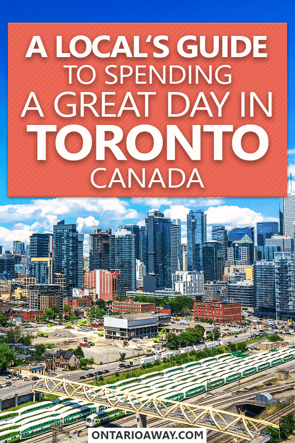 How to spend one day in Toronto, Canada