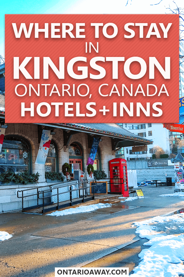 Where to stay in Kingston, Ontario
