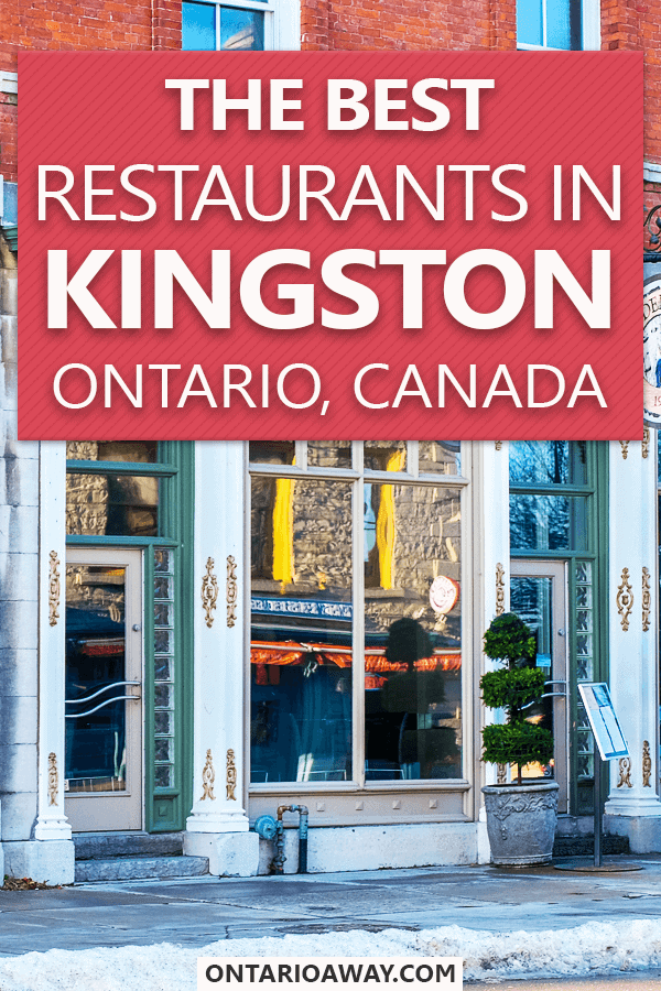 Best Restaurants in Kingston Ontario