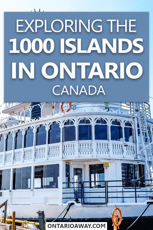 1000 Islands in Ontario Canada