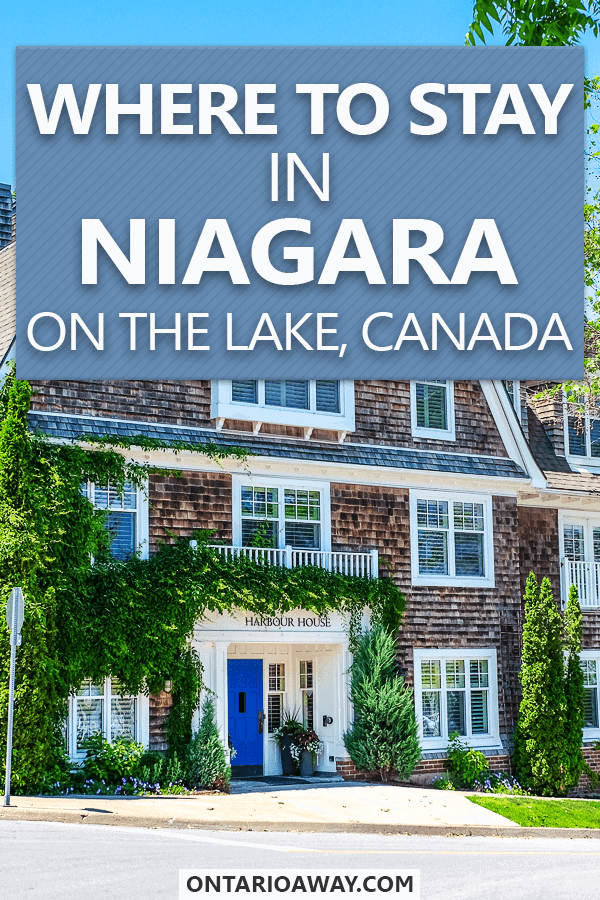 Where to stay in Niagara on the Lake Canada