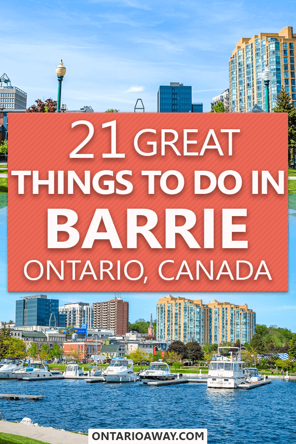 Great Things to do in Barrie Ontario Canada