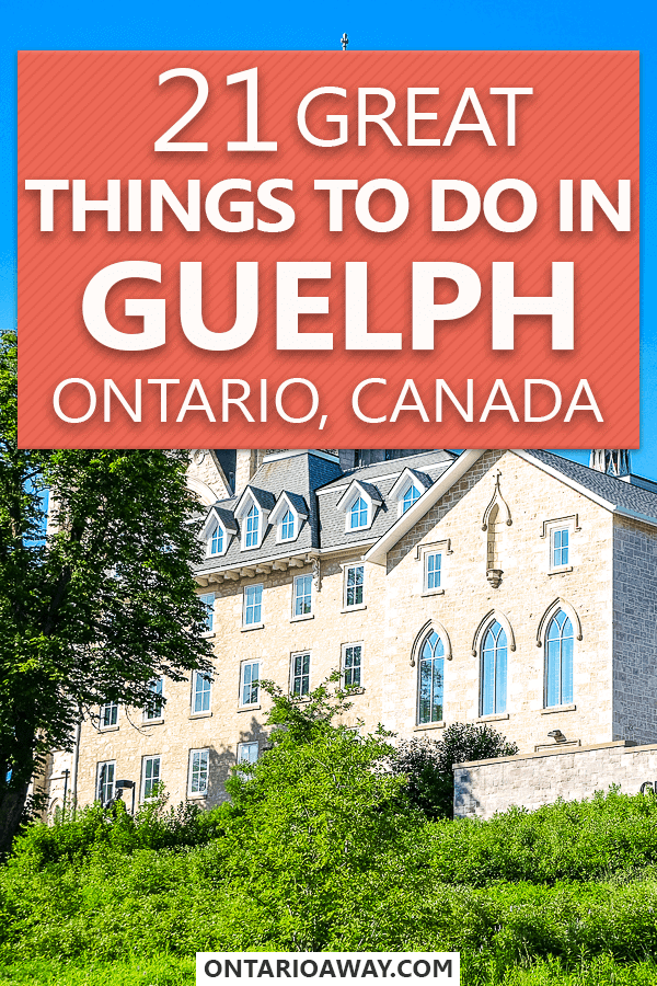 Great Things to do in Guelph Ontario Canada
