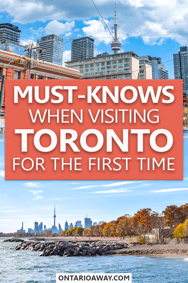 Must-Knows When Visiting Toronto For The First Time