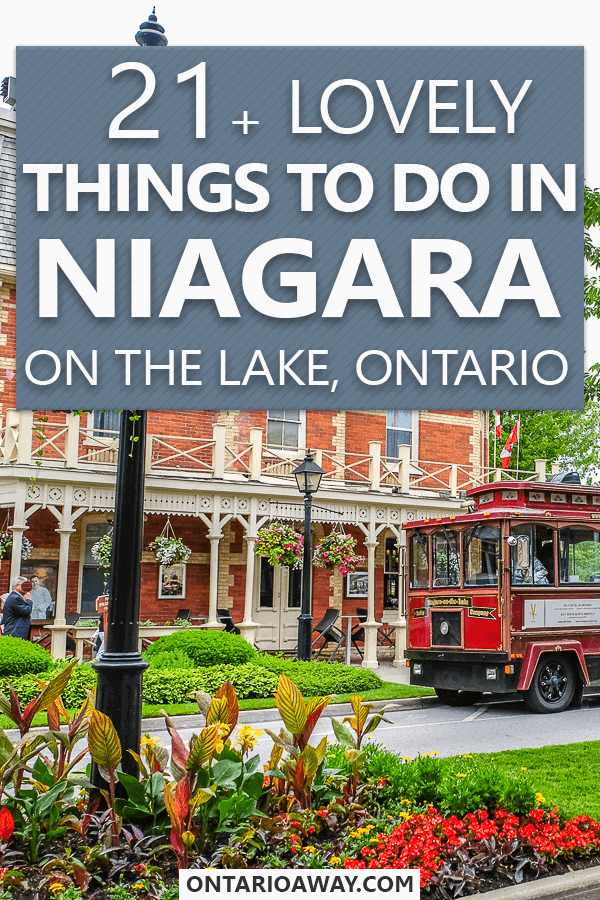 21+ Lovely Things to do in Niagara on the Lake Ontario