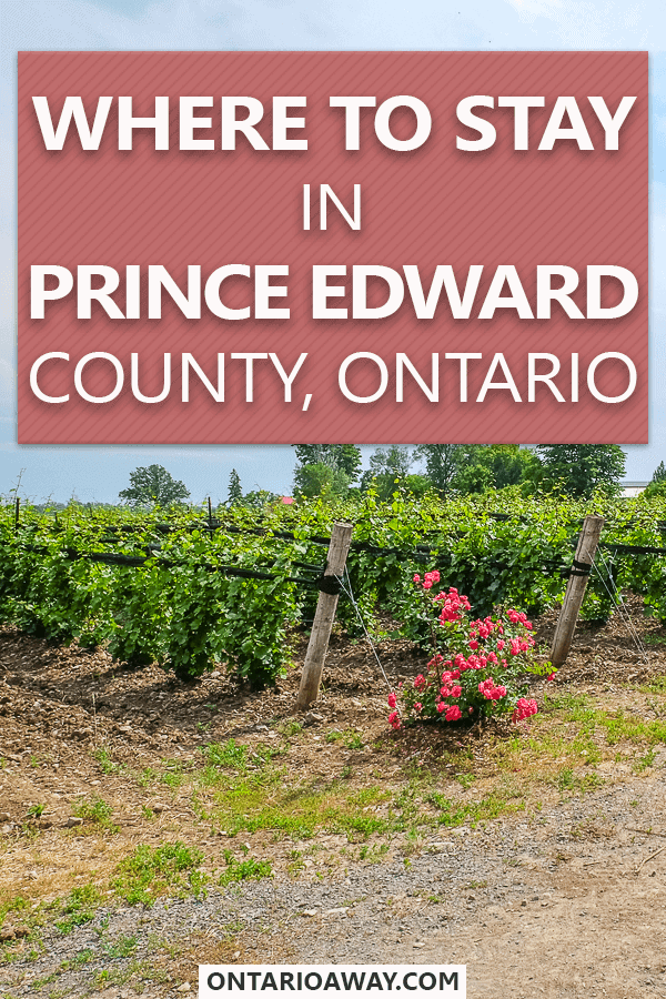 Where to stay in Prince Edward County, Ontario, Canada